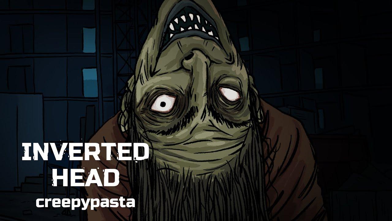Inverted head. Horror animated story №37 (creepypasta)