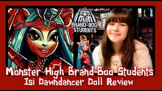 Monster High Brand-Boo Students Isi Dawndancer Doll Review | WookieWarrior23 thumbnail