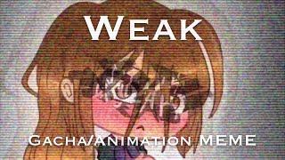 Gambar cover Weak - Gacha Animation MEME