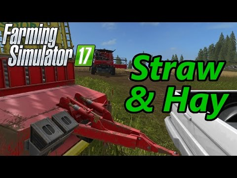 Farming Simulator 17 Tutorial | Straw & Hay