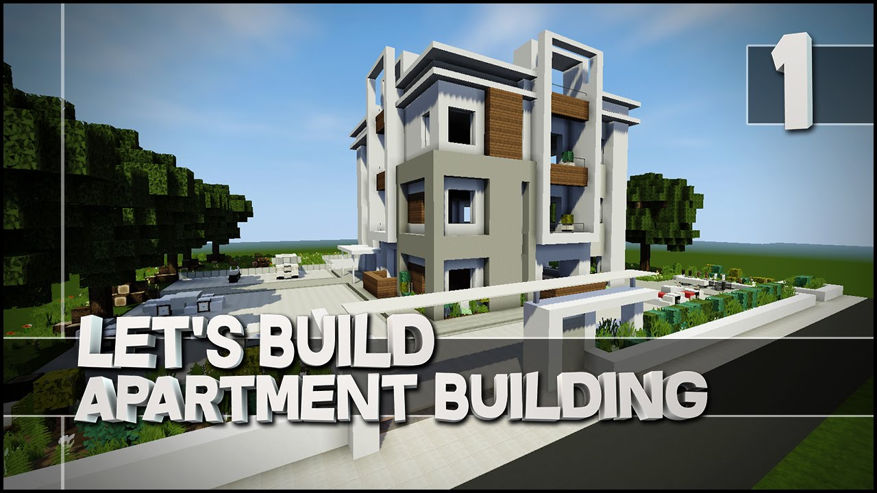 Minecraft Let S Build Modern Apartment Building Part 1 Easy Tutorial