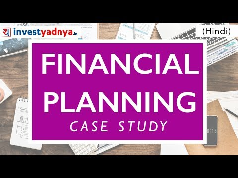 Create Your Financial Plan | Financial Planning Case Study
