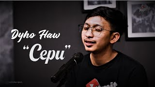 CEPU - DHYO HAW COVER BY OPIK AT NOLIMIT PROJECT