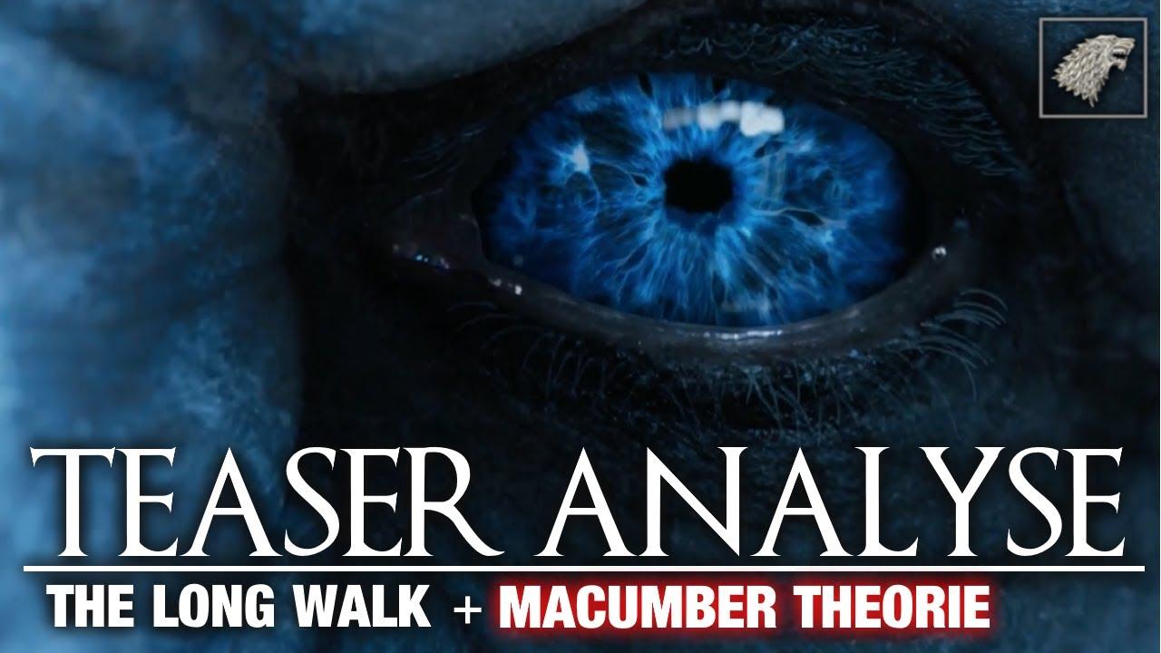 Game Of Thrones Staffel 7 Teaser Analyse Long Walk Macumber