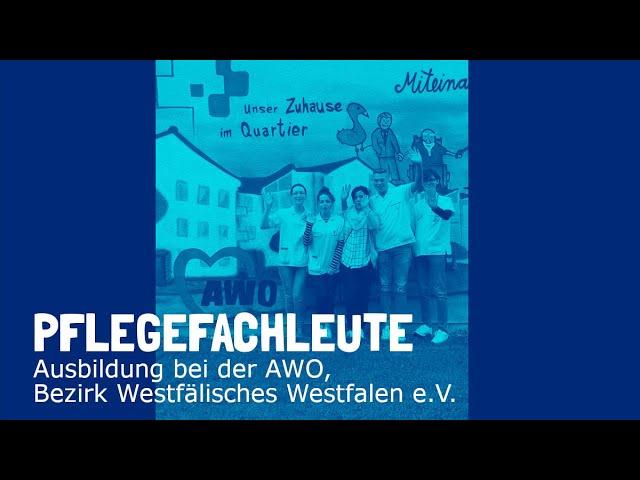 Ausbildung zum Pflegefachmann / zur Pflegefachfrau bei der AWO Bezirk Westliches Westfalen e.V.