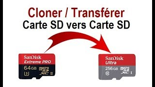 Comment cloner une carte SD vers une autre carte SD