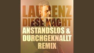 Diese Nacht (Anstandslos & Durchgeknallt Extended Mix)