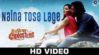 Naina Tose Lage Video Song - Meeruthiya Gangsters