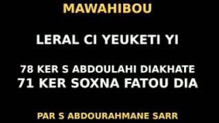 "8  LERAL   "" YEUKETI"" MAWAHIBOU  78 KER S ABDOULAHI DIAKHATE AK KER SOXNA FATOU DIA71 PAR ABDOURAHMA"