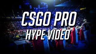 "CS:GO Pro ""HYPE Video"""