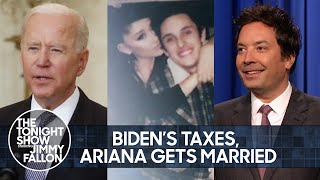 Biden Releases His 2020 Tax Returns, Ariana Grande Gets Married | The Tonight Show