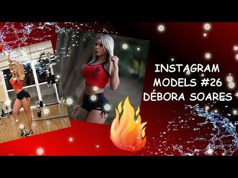 INSTAGRAM MODELS #26 - DÉBORA SOARES thumbnail