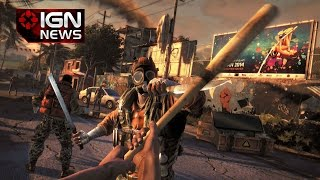 Dying Light Delayed in Europe, Australia and Other Regions - IGN News
