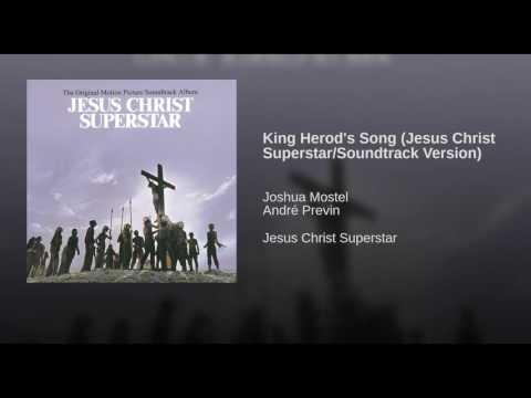 King Herod's Song (Jesus Christ Superstar/Soundtrack Version)