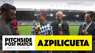 Azpilicueta on Hazard's rough treatment | Newcastle 1-2 Chelsea | Astro SuperSport