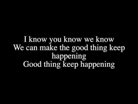 Sage the Gemini - Good Thing ft. Nick Jonas Lyrics