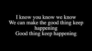 Sage the Gemini - Good Thing ft. Nick Jonas Lyrics