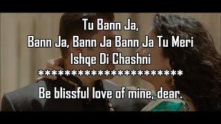 Chashni Lyrics With Translation | Bharat | Salman Khan | Katrina Kaif |