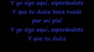 Paulina Rubio Y Yo Sigo Aqui Lyrics