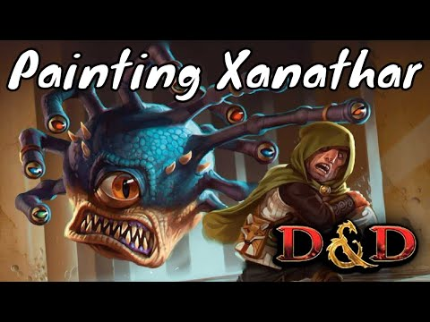 Painting Xanathar Beholder Miniature (Gale Force 9) & Chat