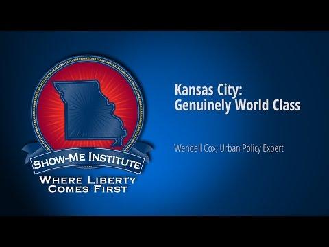 Kansas City: Genuinely World Class