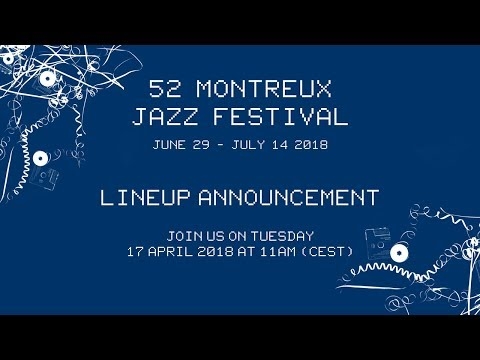 Live | Lineup announcement of the 52nd Montreux Jazz Festival