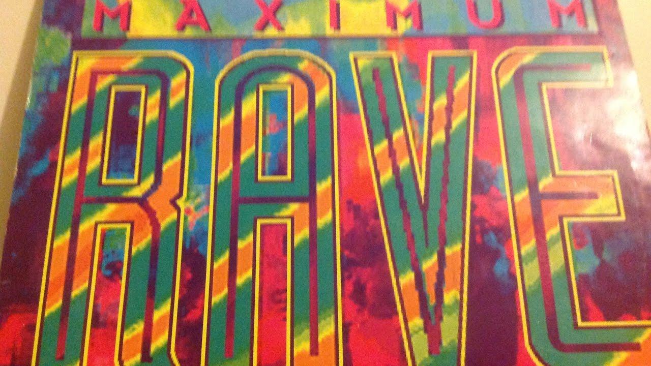 maximum rave ep 1992 90s oldskool trance techno rave xtc dance music