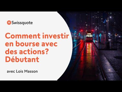 Comment investir en bourse avec des actions ? (débutant) | Swissquote