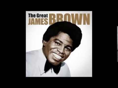 Play that funky music white boy   James Brown