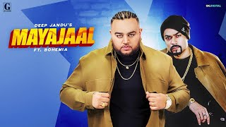 Mayajaal Deep Jandu Bohemia Free MP3 Song Download 320 Kbps