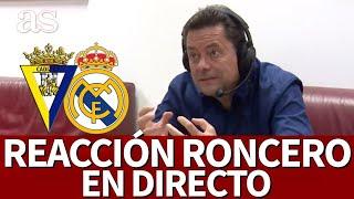 CÁDIZ VS. REAL MADRID | Reacción de RONCERO en DIRECTO I Diario AS