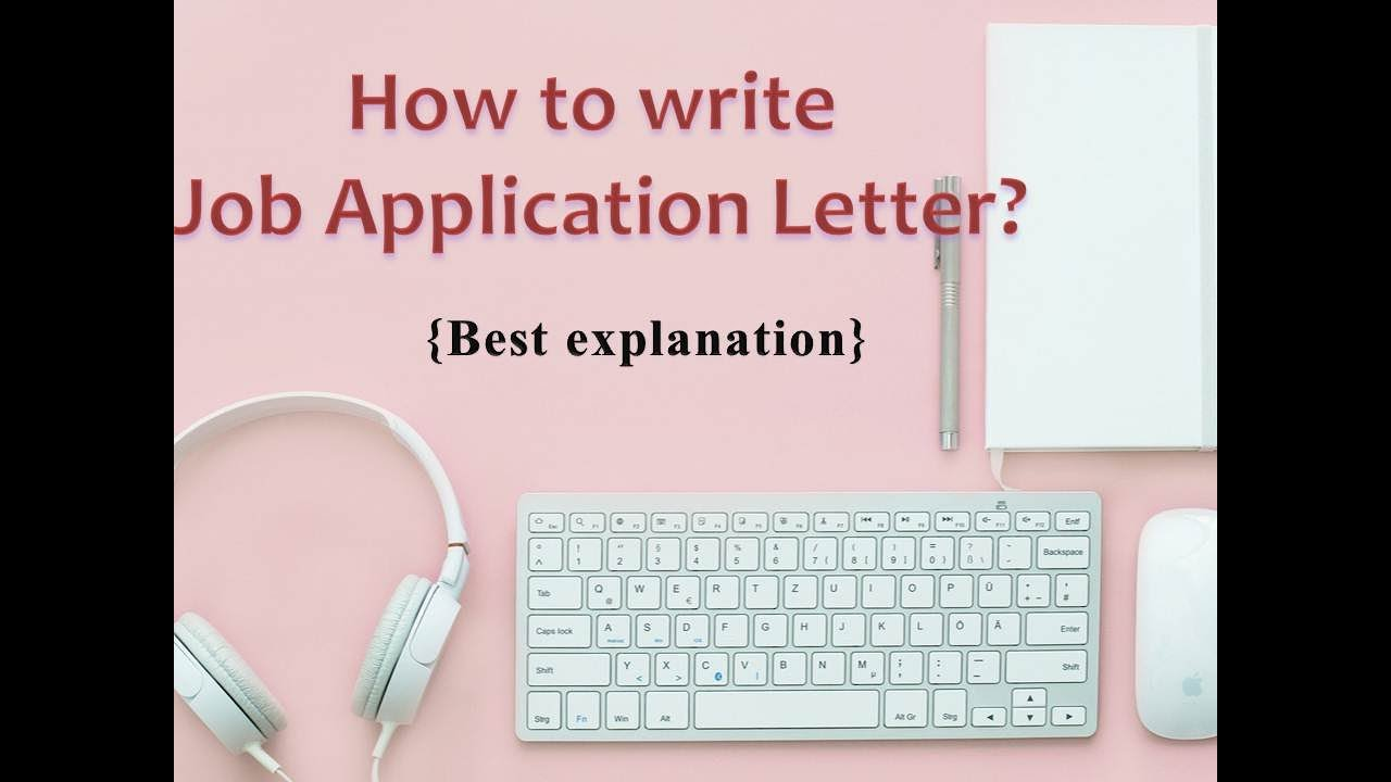 how to write job application letter youtube