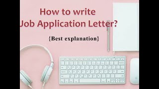 How to write Job Application Letter