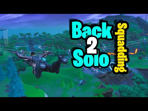 Back To Solo Squadding...