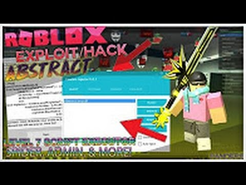 ROBLOX EXPLOIT ABSTRACT (Patched) FULL LEVEL 7 SCRIPT ...