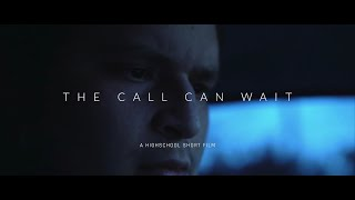 """THE CALL CAN WAIT"" 