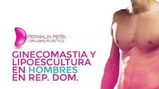 Ginecomastia y lipoescultura en República Dominicana