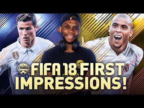 FIFA 18 EARLY IMPRESSIONS!!! (FT. BATESON87 & NYC DIDYCHRISLITO)