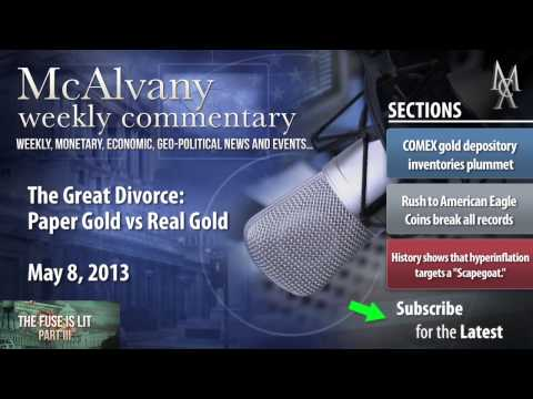 Paper Gold vs Real Gold   McAlvany Commentary