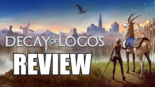 Decay of Logos Review - The Final Verdict (Video Game Video Review)