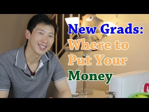New Grads Where to Put Your Cash | BeatTheBush