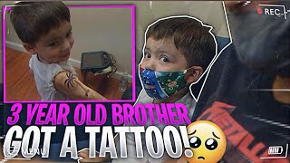 MY THREE YEAR OLD BROTHER GETS A TATTOO