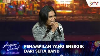 Setia Band - [JANGAN MAU MAU] | AMAZING CONCERT MELAYU MERAYU GTV 2021