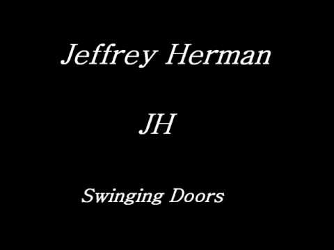 Jeffrey Herman-Swinging Doors