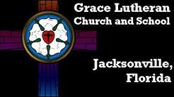 Grace Lutheran School - Jacksonville, FL