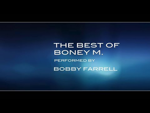 THE BEST BONEY M.   performed by BOBBY FARRELL