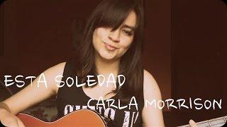Esta Soledad - Carla Morrison - M.E.G Melisa García Cover