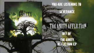 Watch Amity Affliction Severance video