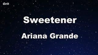 sweetener - Ariana Grande Karaoke 【No Guide Melody】 Instrumental