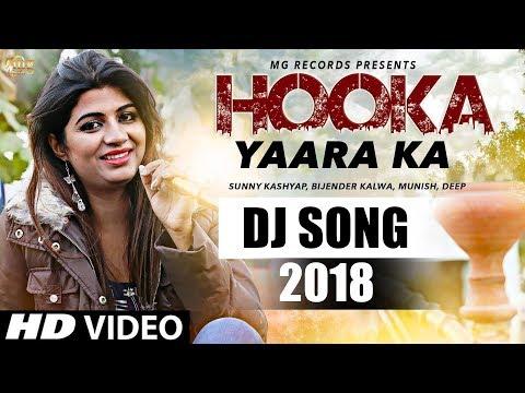New Haryanvi Song || Hooka Yaara Ka || Sonika Singh || Haryanvi Songs Haryanvi || Dj Song 2018